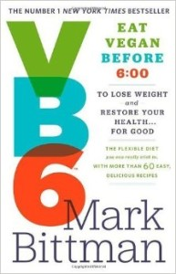 VB6- Eat Vegan Before 6-00 to Lose Weight